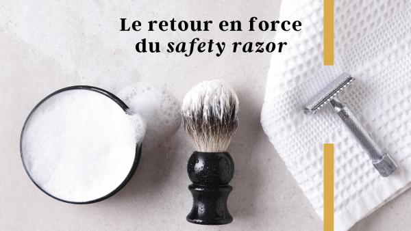 Le retour en force du safety razor